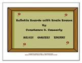 Bulletin Boards with Brain Brawn