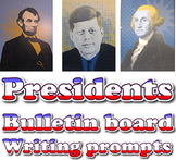 Bulletin board: U. S. Presidents (quotations & writing prompts)