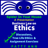 Business Law on Ethics>Spider in Your House Series  (PDF P