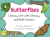 Butterflies Literacy Unit with Literacy and Math Activities