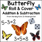 Butterfly Roll & Cover Addition & Subtraction Games!