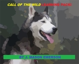 CALL OF THE WILD LEARNING PACK