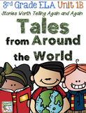 Third Grade Reading, Language, Writing Unit 1B, Tales From