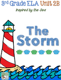 Third Grade Reading, Language, Writing- Unit 2B, The Storm