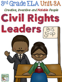 CC Curriculum Map Unit 3A, Third Grade, Civil Rights Leaders