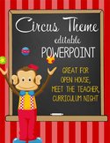 CIRCUS - PowerPoint, Open House, Curriculum Night, Meet th