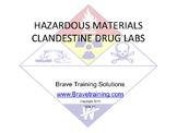 CLANDESTINE DRUG LABS FOR EMERGENCY RESPONDERS