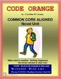 CODE ORANGE Common Core Aligned Novel Study