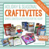 CRAFTIVITIES: Simple Holiday/Seasonal Crafts & Activities