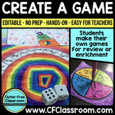 CREATE A GAME {EDITABLE No Prep Hands-On Enrichment Activities}