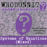 CSI: Whodunnit? -- Systems of Equations - Skill Building C