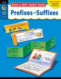 Build-a-Skill Instant Books: Prefixes and Suffixes (Grades 2-3)