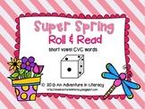 CVC Short Vowel Super Spring Roll & Read