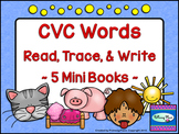 CVC Word Books - Read, Trace, and Write - Emergent Readers