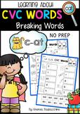 CVC Words ~ Breaking Words