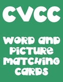 CVCC Matching- Words and Pictures