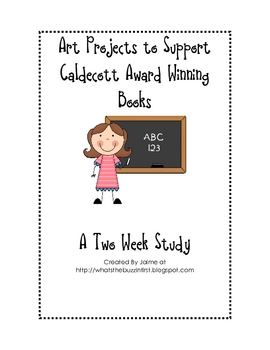 Caldecott Art Study Unit FUN!
