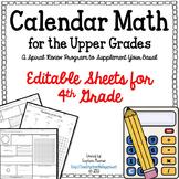 Calendar Math for Upper Grades  -- 4th Grade -- Editable Version