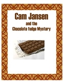 Cam Jansen and the Chocolate Fudge Mystery Reading Packet