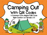 Camping Out with QR Codes: 5 Common Core Aligned Math Centers