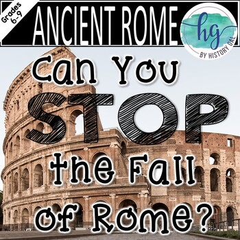 Can You Stop the Fall of Rome?