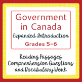 Canada's Government - Informational Texts,  5 Activities