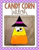 Candy Corn Witch {Craftivity}