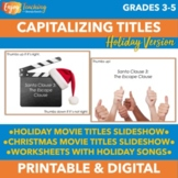 Capitalizing Titles: Holiday Version