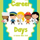 Career Days Mini Unit