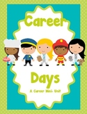 Career Days Mini Unit