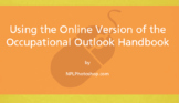 Career search with the online Occupational Outlook Handbook