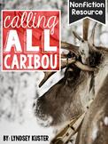 Caribou {A Complete Nonfiction Resource}