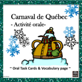 Carnaval de Québec – Québec Winter Carnival oral task cards