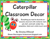 Caterpillar Classroom Decor: boards, behavior, jobs, numbe