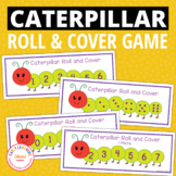 Caterpillar Roll and Cover: Differentiated Math Activity f