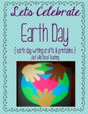Let's Celebrate Earth Day! (writing, crafts and printables)