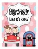 Celebrating 50 Days of Math ~ Like It's 1950!