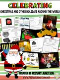 Celebrating Christmas & Other Holidays Around The World Unit