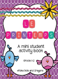 C'est le printemps! French Spring Activity Booklet