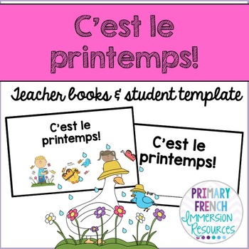 C'est le printemps! Teacher book and student templates