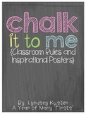 Chalk It To Me {Classroom Rules and Inspirational Posters