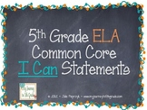 Chalkboard Theme Common Core I Can Statements- ELA- 5th Grade
