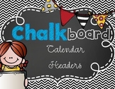 Chalkboard Theme Months of the Year Classroom Decoration
