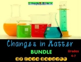 Changes in Matter Bundle (Physical & Chemical Changes)