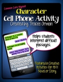 No Prep Character Cell Phone Activity Common Core Aligned