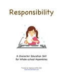 Character Education Package--RESPONSIBILITY--Skit & Activi