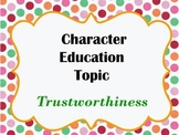 Character Education Study - Learning About Trustworthiness