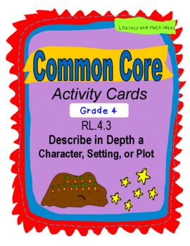 Character, Setting, & Plot Grade 4 Common Core RL.4.3