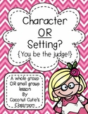 Character or Setting?...{You be the Judge}