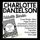 Charlotte Danielson Editable Binder Organizer: Black and W